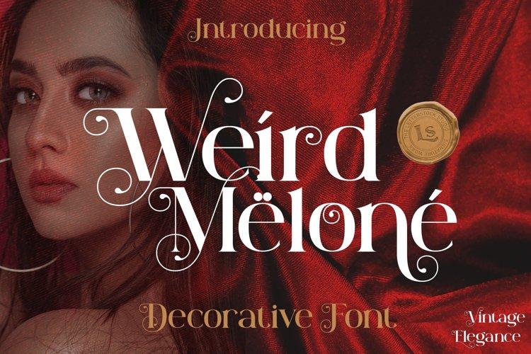 Weird Melone