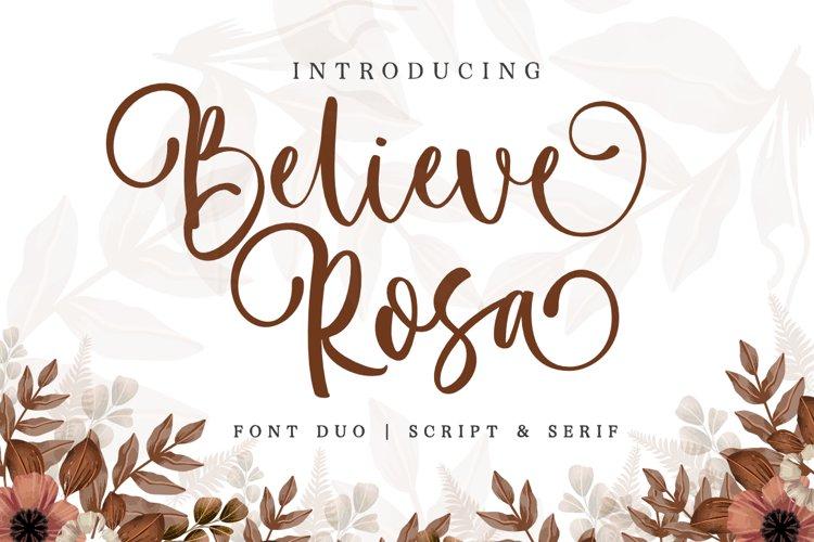 Believe Rosa - Font Duo