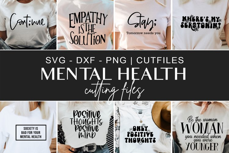 Mental health tshirt svg, dxf, png cutting files example image 1