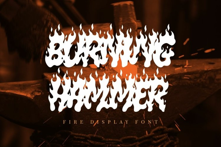 Burning Hammer - Fire Display Font example image 1