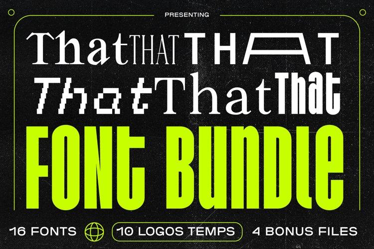 That That Font Bundle