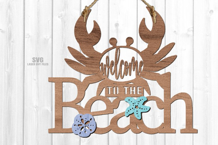 Welcome To The Beach Crab Sign SVG Glowforge Laser Files example image 1