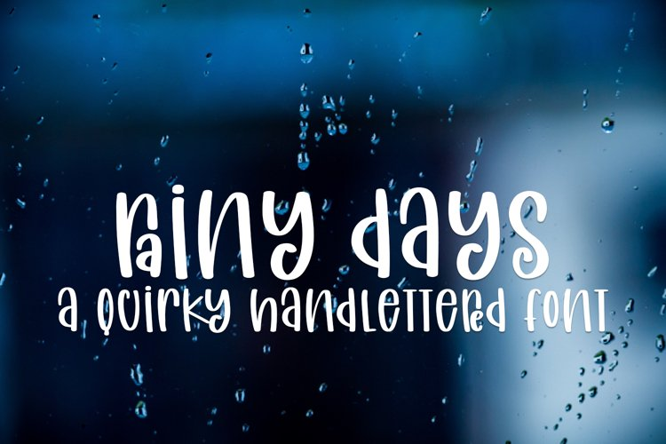 Rainy Days - A Quirky Handlettered Font example image 1