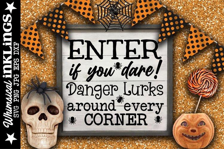 Danger Lurks-Halloween SVG example image 1