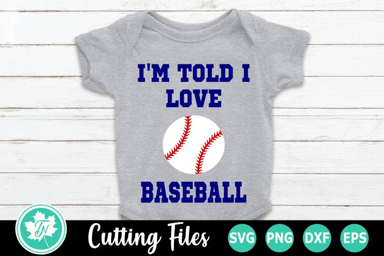 Download I M Told I Love Baseball A Sports Svg Cut File 262662 Cut Files Design Bundles