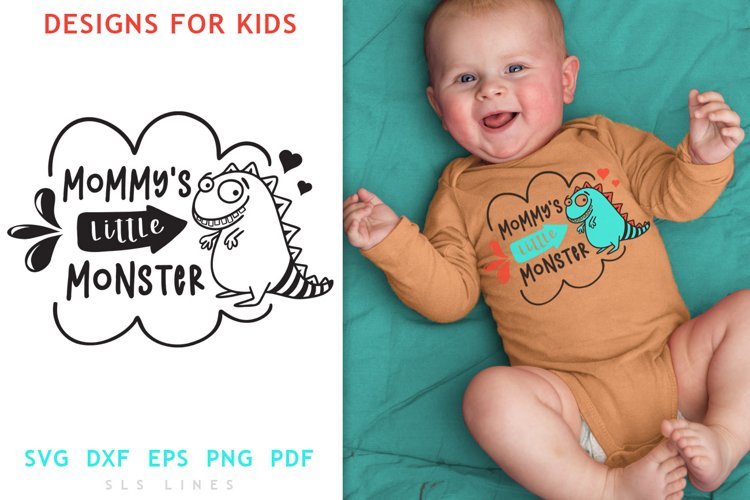 Baby & Toddler Designs SVG - Mommys Little Monster PNG