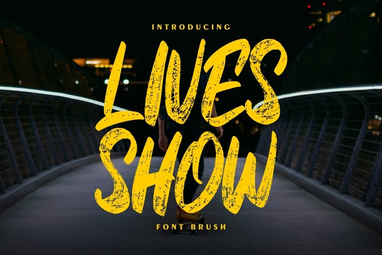 Lives Show | Brush Font example image 1