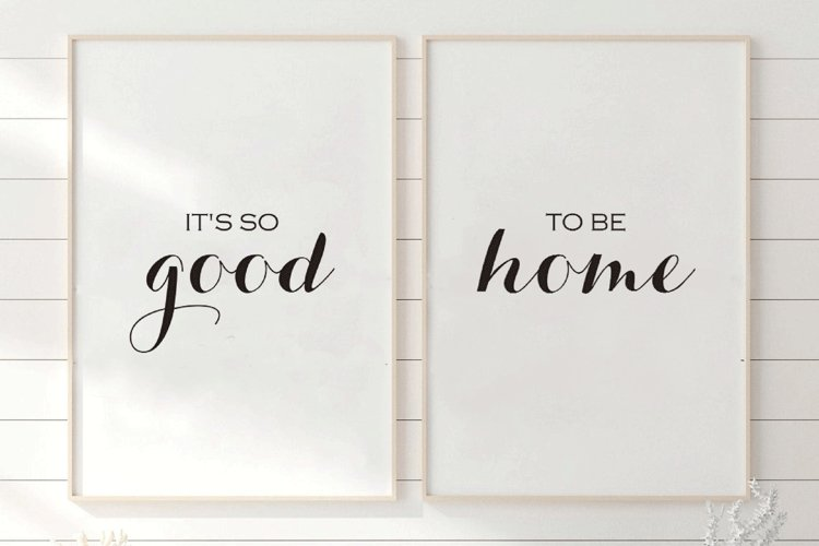Its so good to be home, Set Of 2 Prints, Beedroom Quote example image 1