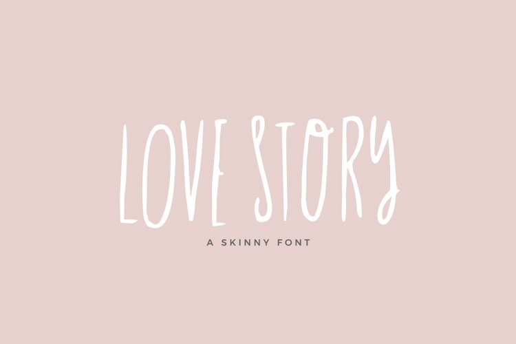 Love Story Skinny Font example image 1