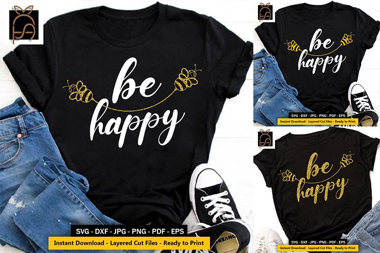 Be Happy - Honeybee - Bee SVG DXF EPS PNG Cutting Files