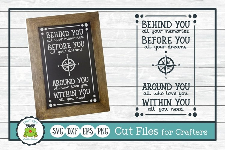 Behind You All Your Memories, Inspirational Quote SVG