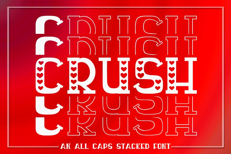 Crush - An All Caps Stacked Font - Solid & Outline example image 1