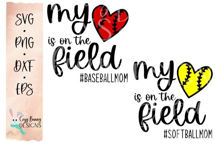 Baseball Mom SVG, Softball Mom SVG, My Heart is on the Field