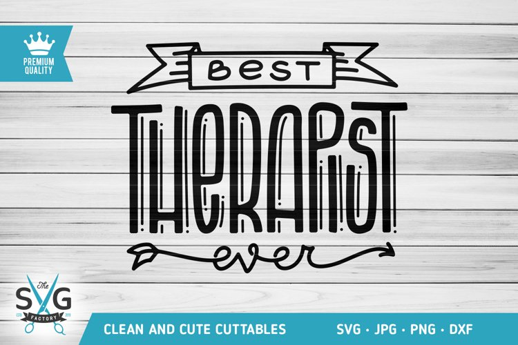 Best Therapist Ever SVG cutting file, Therapist SVG cut file example image 1