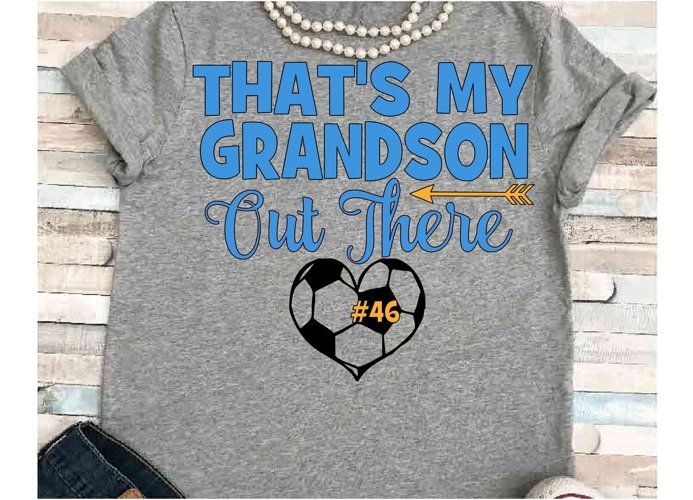 Soccer svg SVG DXF JPEG Silhouette Cameo Cricut That's my Grandson iron on Grandma shirt Grammy of soccer player svg example image 1