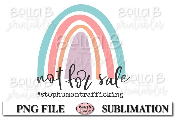 Not For Sale, Stop Human Trafficking Sublimation Design example image 1