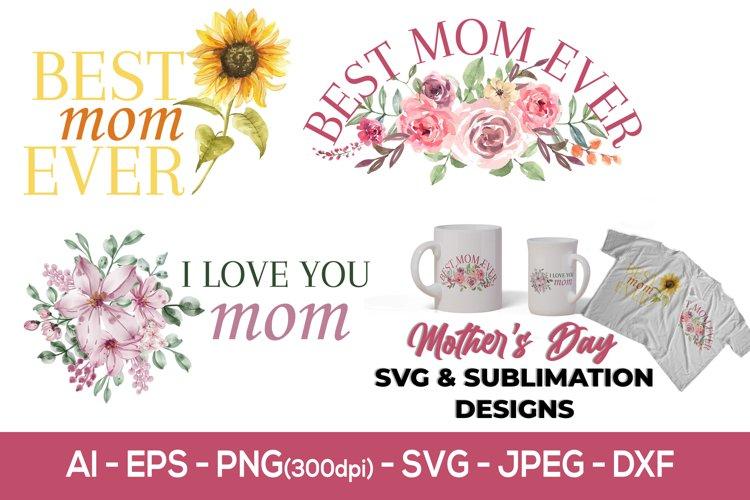 Mom sublimation designs, mothers day svg, flower svg
