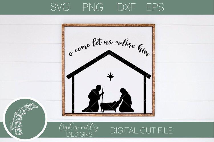 O Come Let Us Adore Him SVG|Manger SVG|Baby Jesus SVG example image 1