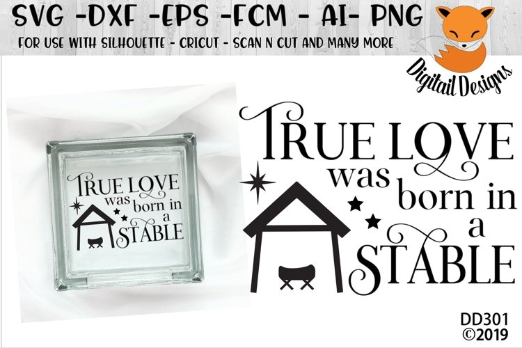 True Love Was Born In A Stable Jesus Christmas SVG example image 1