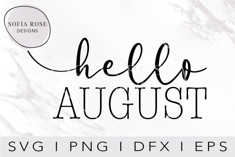 hello SVG, hello AUGUST SVG, Calendar SVG, Digital Cut Files