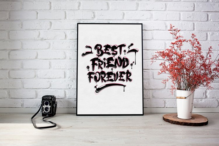 Lettering & Quotes Art Prints BEST FRIEND FOREVER