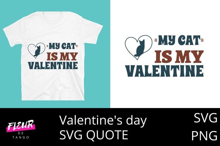 Download My Cat Is My Valentine 1000245 Cut Files Design Bundles