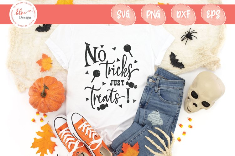 Happy Halloween- No Tricks Just Treats SVG Cut File example image 1