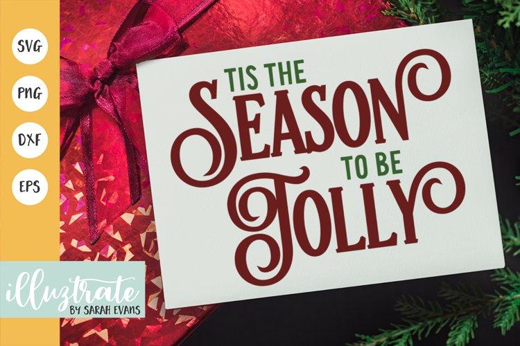 Season to be Jolly SVG Cut File   Christmas SVG   Christmas example image 1