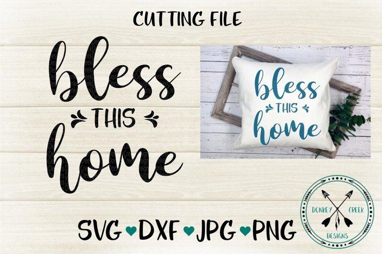 Bless This Home Svg Cutting File 330945 Cut Files Design Bundles