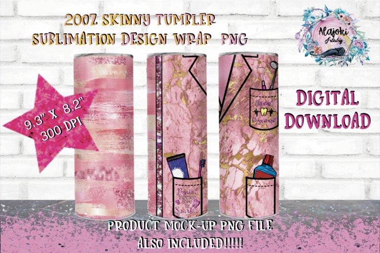 Dental Hygienist  20oz  Seamless  Skinny Tumbler Wrap Design example image 1