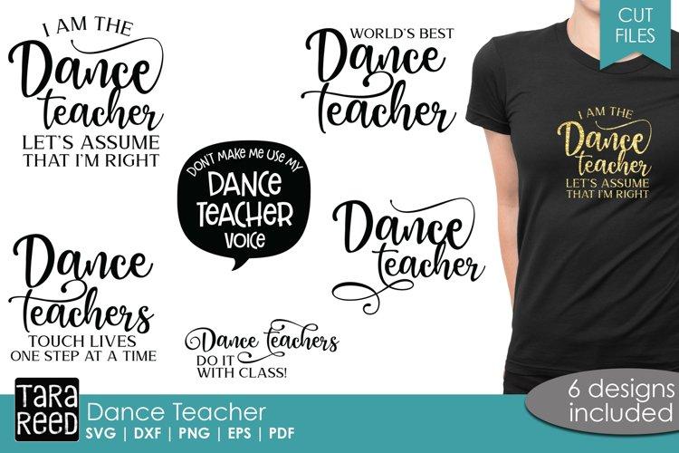 Dance Teacher - Cut Files for Crafters