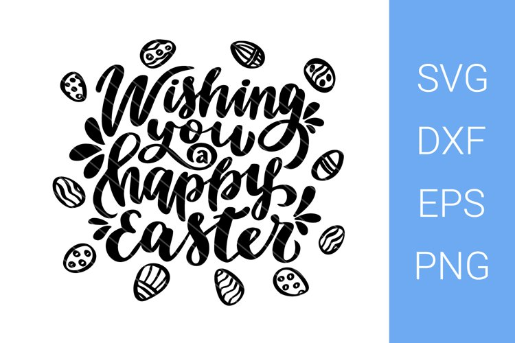 Wishing You a Happy Easter SVG file, Easter lettering example image 1
