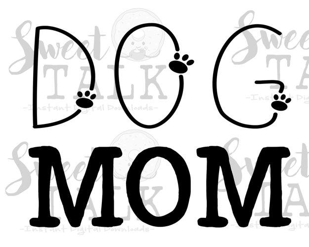 DOG Mom svg, dxf, png/instant digital download example image 1