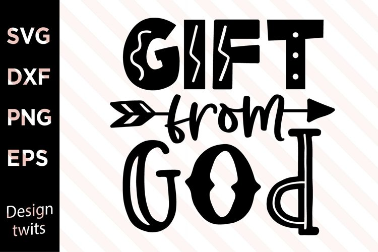 Gift From God SVG