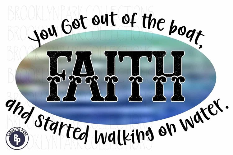 Faith, Started Walking On Water, Sublimation PNG, Print