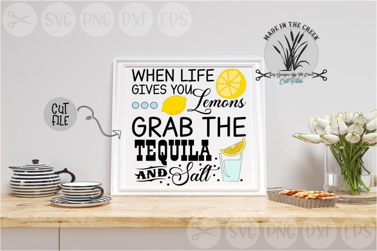 Life Gives You Lemons, Tequila, Salt, Shots, Cut File, SVG example image 1