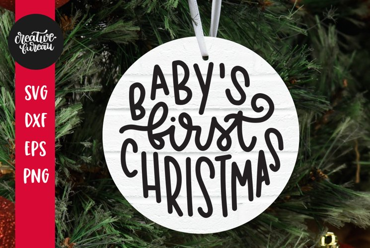 Babys First Christmas SVG, Christmas Ornament SVG Cut File