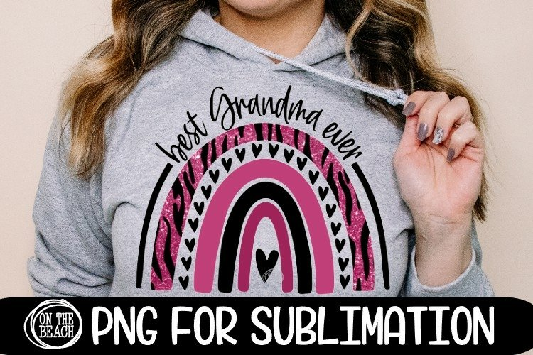 Best Grandma Ever - Rainbow -Glitter - PNG for Sublimation example image 1