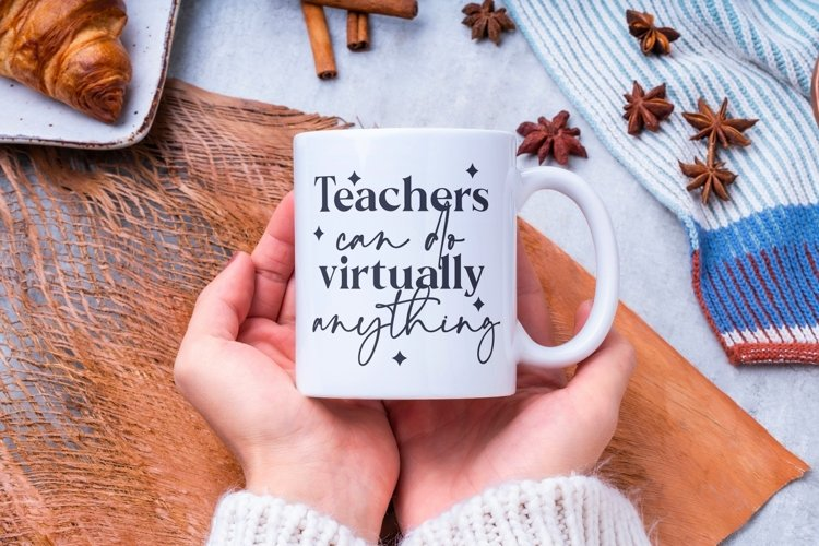 Teachers can do anything SVG, virtual teacher, teacher SVG example 2