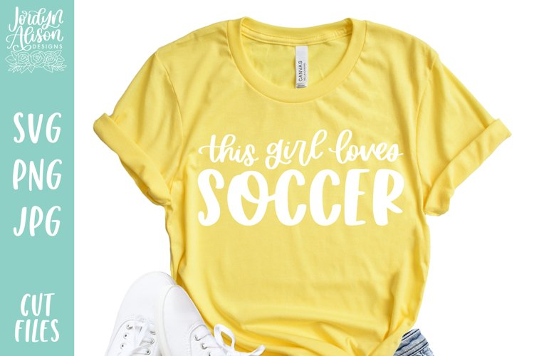 This Girl Loves Soccer SVG File example image 1
