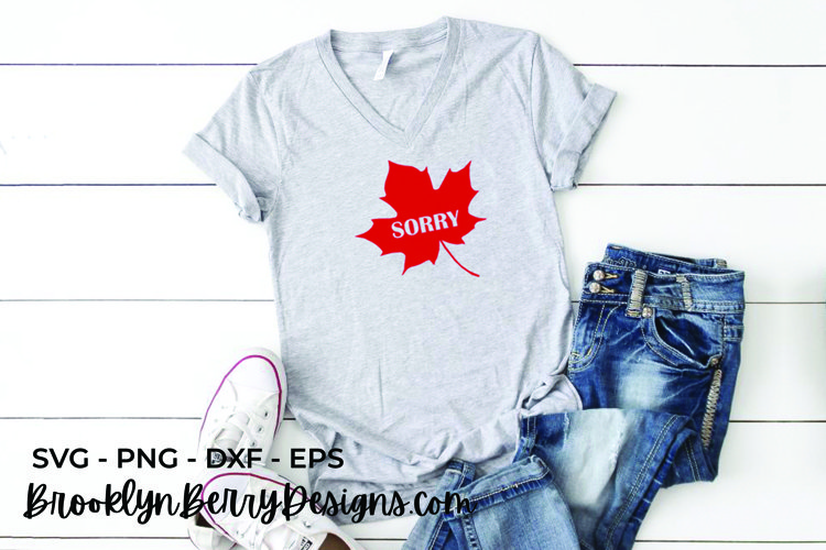Maple Leaf Sorry - Canada Day SVG File