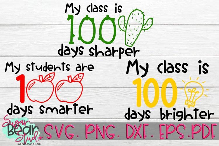 Download My Class Is 100 Days Smarter Brighter Sharper Svg 202201 Svgs Design Bundles