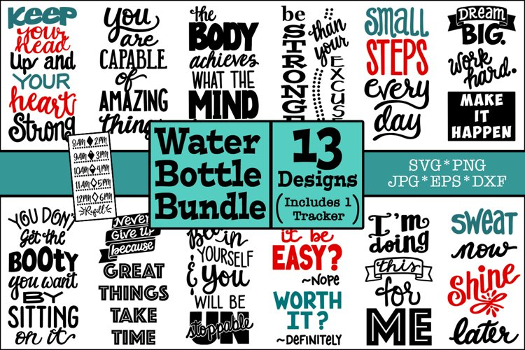 Water Bottle SVG Bundle, Water Bottle Tracker, Motivational