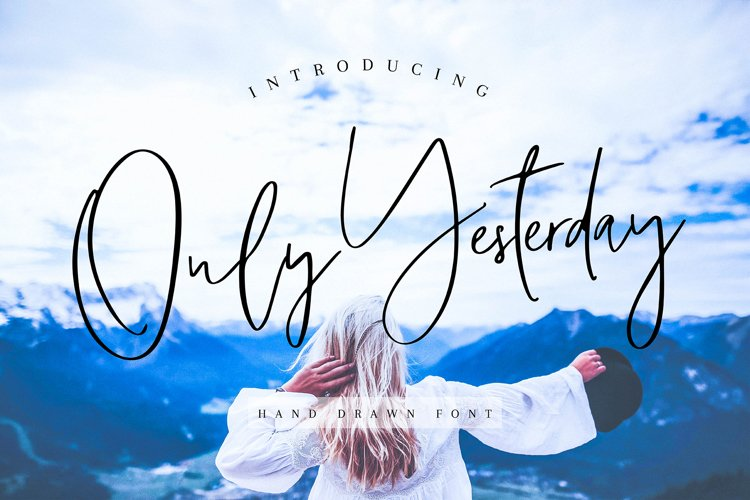 Only Yesterday Hand-drawn Font example image 1