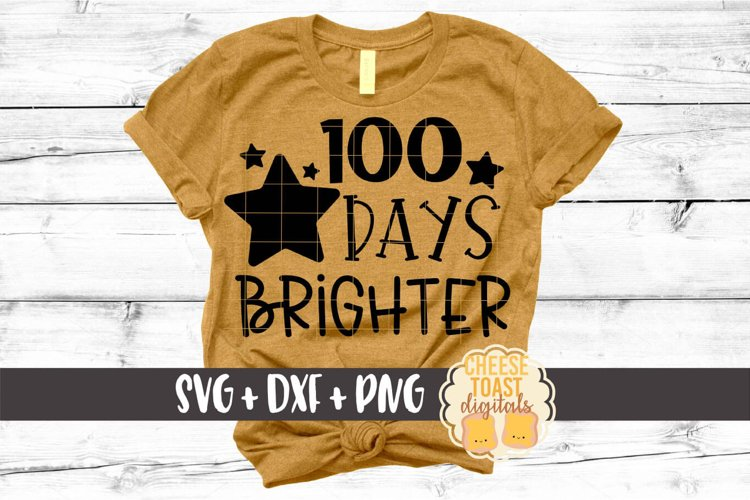 Download 100 Days Brighter 100th Day Of School Svg Png Dxf Cut File 430396 Cut Files Design Bundles