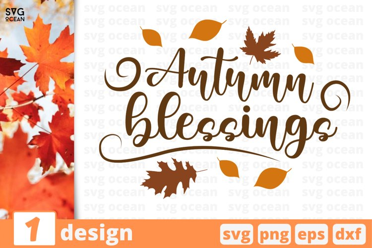 Autumn Blessing SVG Cut file| Family cricut | Fall quote example image 1