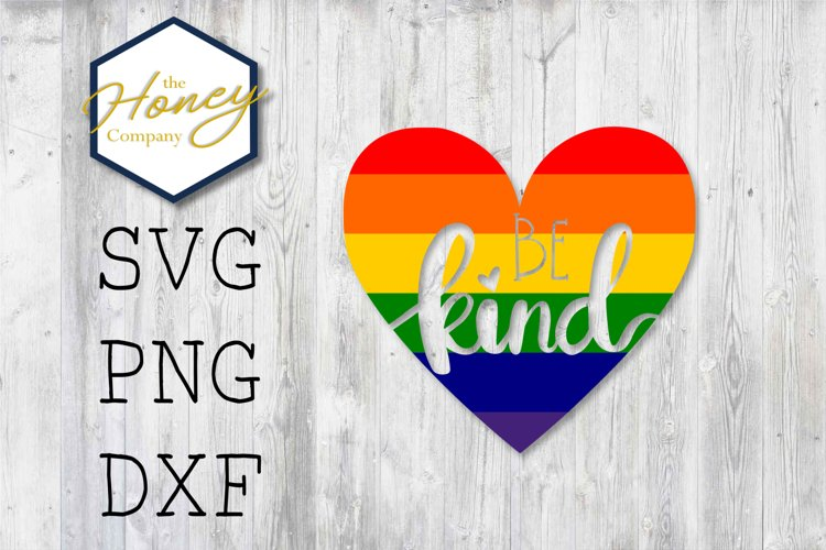 Be Kind SVG PNG DXF Rainbow Gay Pride Lesbian Trans Heart