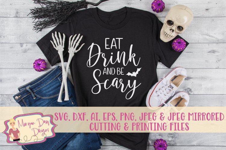 Eat Drink And Be Scary SVG, DXF, AI, EPS, PNG, JPEG example image 1