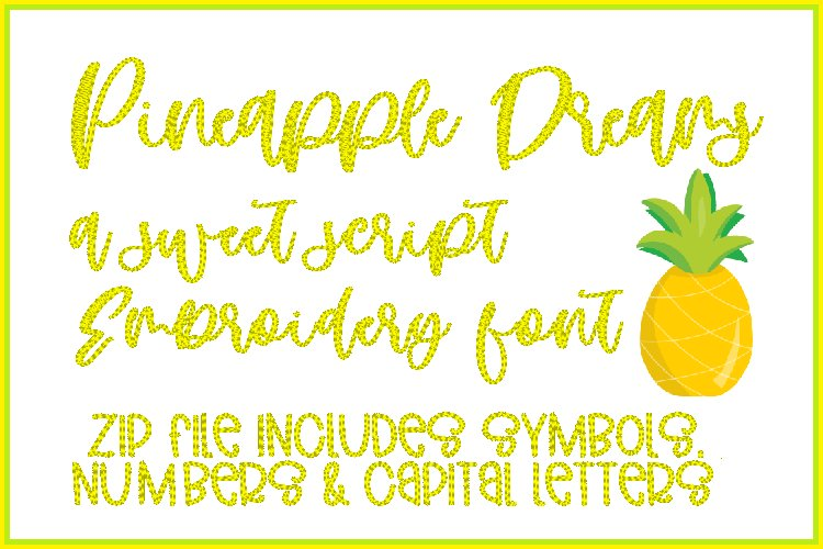 PINEAPPLE DREAMS Embroidery Font example image 1