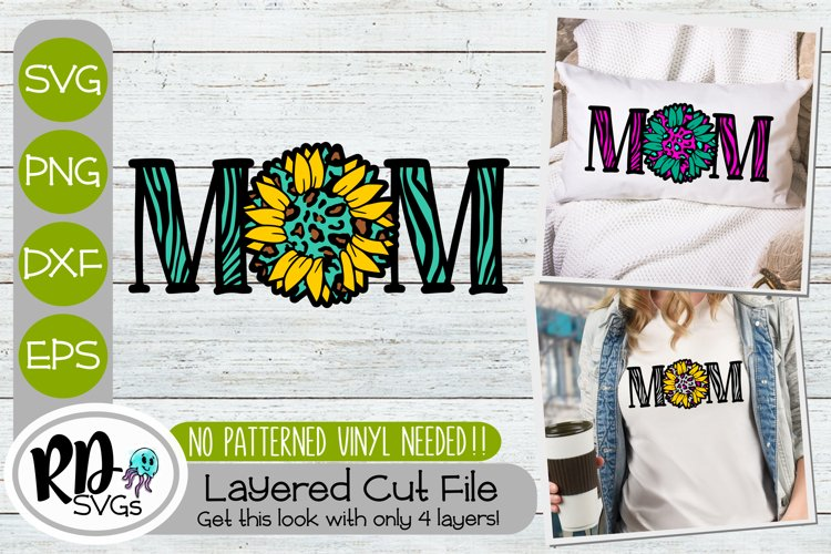 Sunflower Mom - A Layered Mothers Day Cricut SVG
